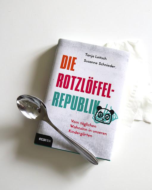 Die Rotzlöffel-Republik - Buch - Kindergarten in Deutschland