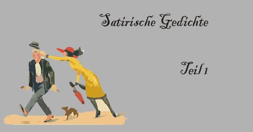 Gedichte Und Zitate Fur Alle Satirische Deutsche Gedichte Teil 1