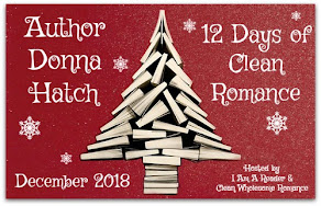 12 Days of Clean Romance featuring Donna Hatch – 13 December