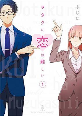 Wotaku ni koi wa muzukashii (El amor es complicado para los otakus) de Fujita.