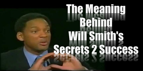 Will Smith, Secrets to Success, Meaning, Definition, Explanation, Success, Motivation, Inspiration
