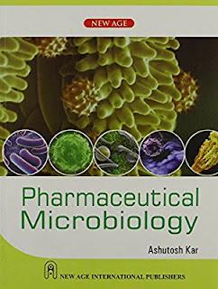 PHARMACEUTICAL MICROBIOLOGY BY ASHUTOSH KAR