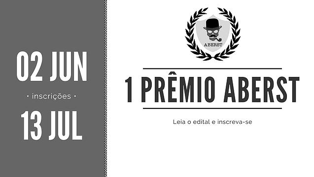 [DIVULGAÇÃO] 1º Prêmio ABERST