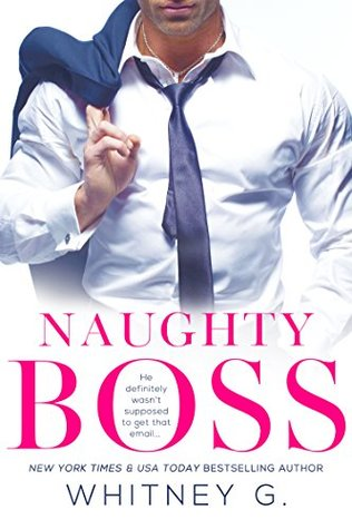 """Naughty Boss"" – Whitney Gracia"