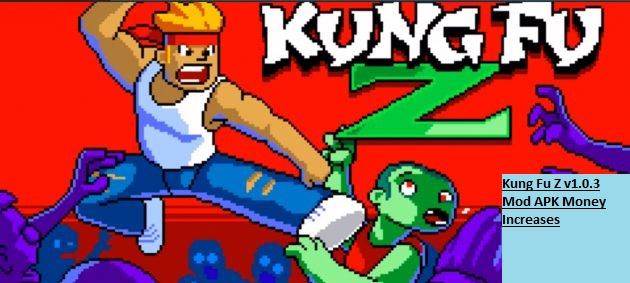 Kung Fu Z v1.0.3 Mod APK Money Increases
