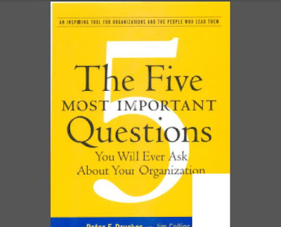 [Peter Drucker] The Five Most Important Questions You Will Ever Ask About Your Organization English Book in PDF