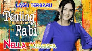 Lirik Lagu Penting Rabi - Nella Kharisma