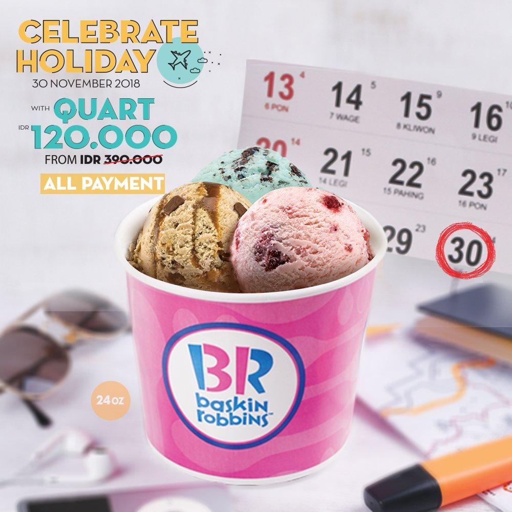 BaskinRobbins - Promo Celbrate Holiday Fresh Pack Quart (24 oz) 120 Ribu