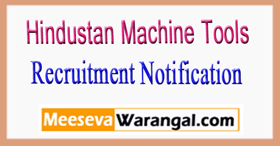 HMT  Hindustan Machine Tools  Recruitment Notification