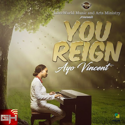 Music: Ayo Vincent – You Reign
