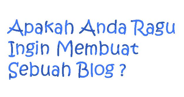 Tips Langkah Awal Membuat Blog