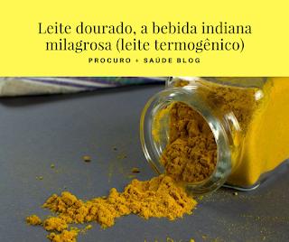 Leite dourado, a bebida indiana milagrosa (leite termogênico)