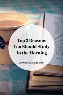 Top 3 Reasons You Should Study in the Morning