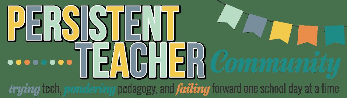 Persistent Teacher Community