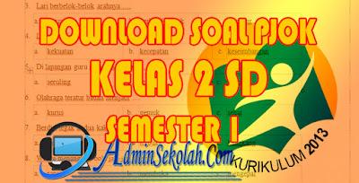 Kumpulan Soal UAS PJOK SD Semester 1 Kurikulum 2013 Revisi 2018 Lengkap