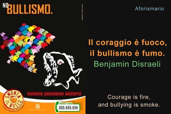 Favoloso Aforismario®: Bullismo - Frasi e slogan contro il Bullismo OP97