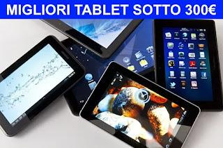 Migliori 3 tablet economici sotto i 300€