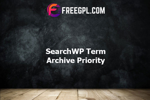 SearchWP Term Archive Priority Nulled Download Free