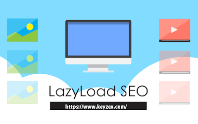 Cara Mempercepat Loading Blog Dengan Menggunakan Lazy Load