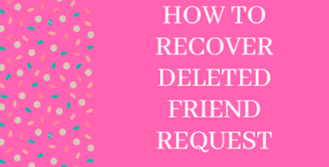 Recover Deleted Request