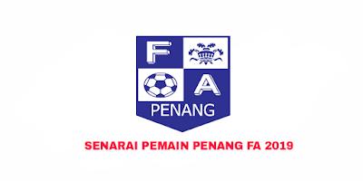 Senarai Rasmi Pemain Penang FA Liga Perdana 2019