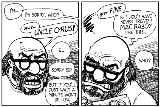 UNCLE CYRUS in THIS SICKNESS #8, now available at Amazon!