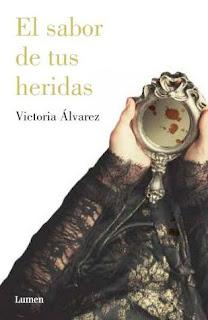 """""""El sabor de tus heridas"""" de Victoria Álvarez"""