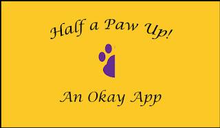 Half a Paw Up--An Okay App