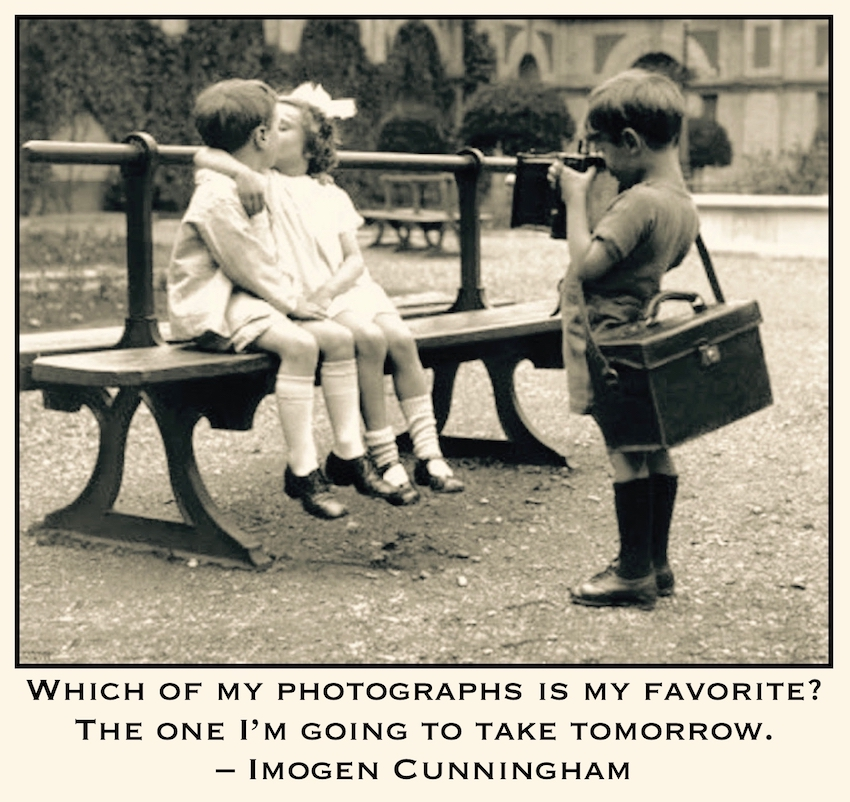 Which of my photographs is my favorite? The one I'm going to take tomorrow. – Imogen Cunningham Vintage photos of children with cameras. Your First 10,000 Photos. MarchMatron.com