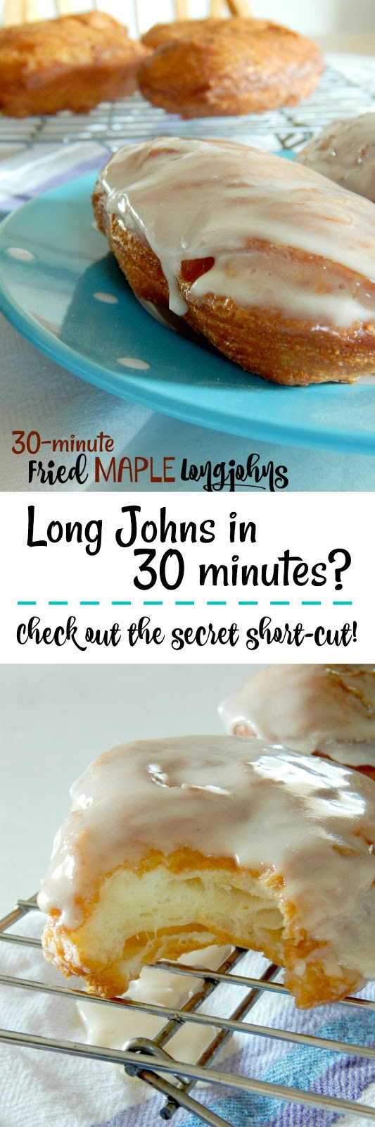30-Minute Fried Maple Long Johns...a new short-cut makes these long johns easy and quick!  Buttery, flaky and soft with a delicious maple icing! (sweetandsavoryfood.com)