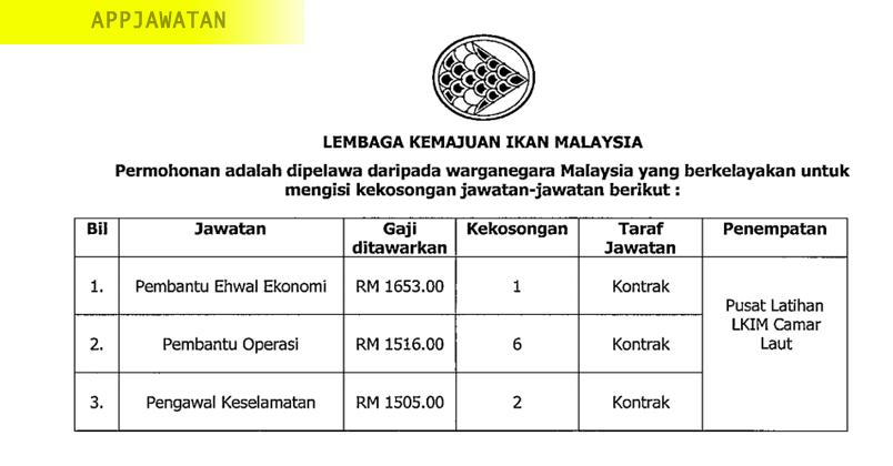 Jawatan Kosong Di Lembaga Kemajuan Ikan Malaysia Lkim 5 Mac 2019 Appjawatan Malaysia