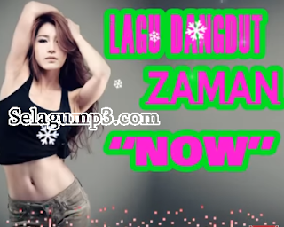 Download Lagu Mp3 Terbaru Full Album Musik Dangdut Zaman Now Gratis