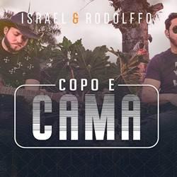 Copo e Cama – Israel e Rodolffo Mp3