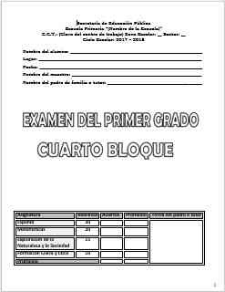 Exámenes Primer grado Bloque 4 Ciclo Escolar 2017-2018