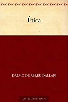 Ética - Dalmo de Abreu Dallari