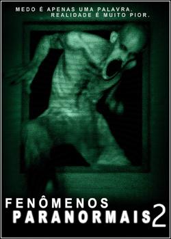 Baixar Fenômenos Paranormais 2 Dublado Grátis