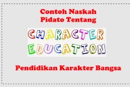 Teks Pidato Tentang Pendidikan Karakter