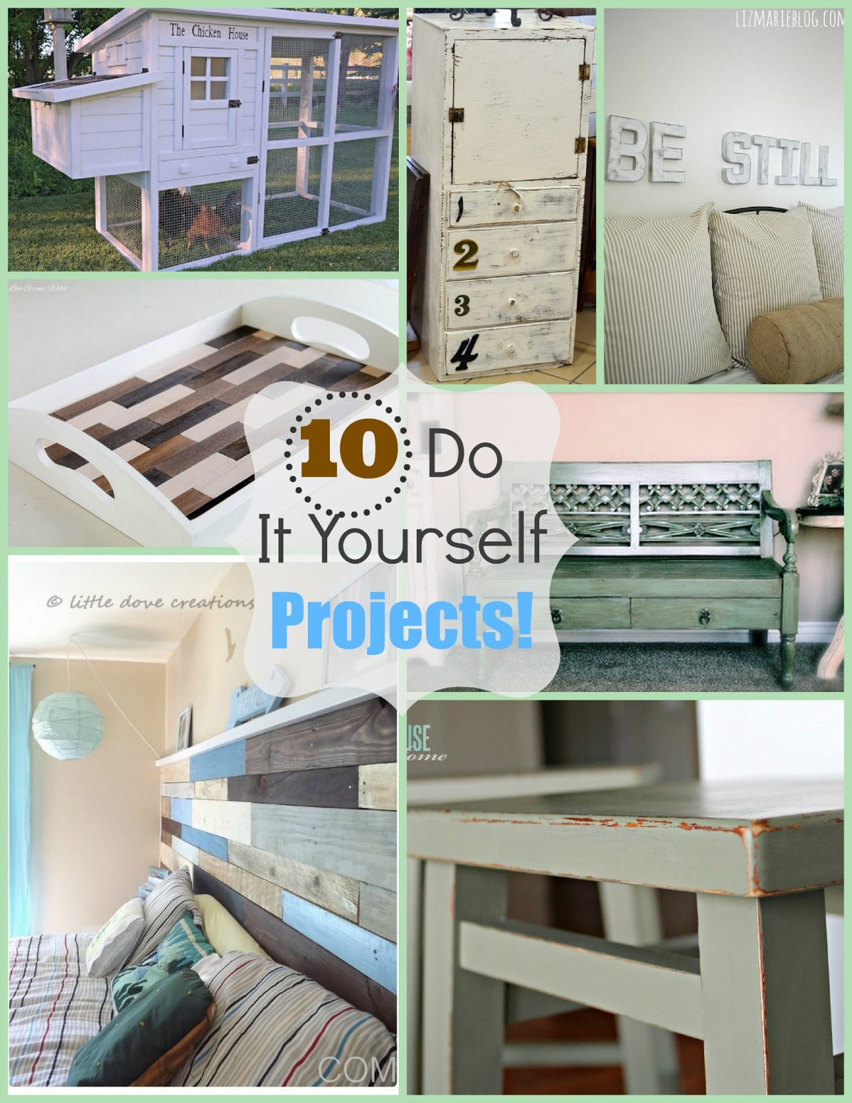 {10} Do It Yourself Projects