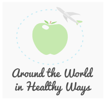 Around the World in Healthy Ways