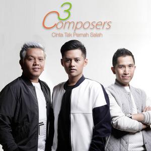 3 Composers - Cinta Tak Pernah Salah