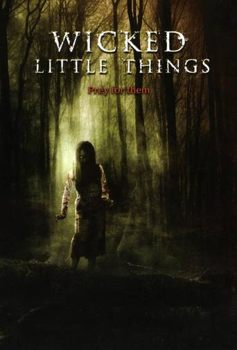 Wicked Little Things (2006) ταινιες online seires oipeirates greek subs