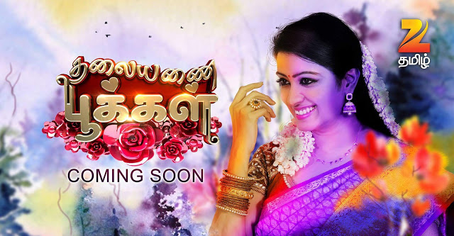 Thalayanai Pookal Serial on Zee Tamil - Story, Timings & Full Star