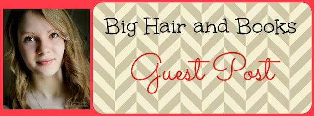 Big Hair and Books Guest Post by Skyler Watrous