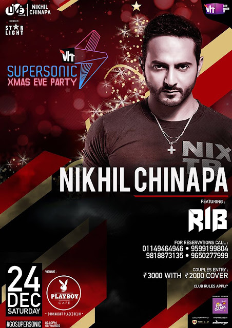 Celebrate the Christmas Eve SUPERSONIC XMAS EVE PARTY With NIKHIL CHINAPA Featuring RIB