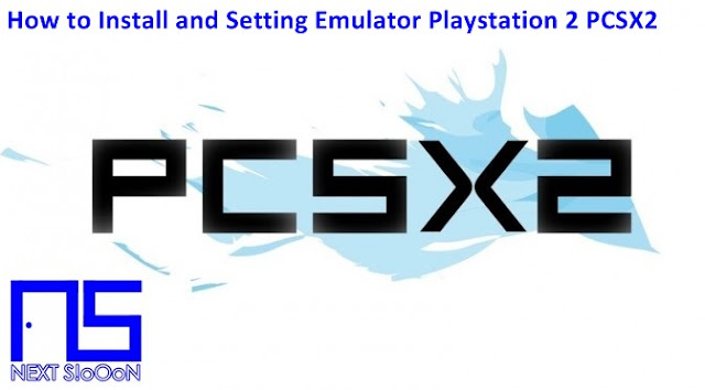 How to Install and Setting Emulator Playstation 2 (PS2) PCSX2, Guide to Install, Information on How to Install and Setting Emulator Playstation 2 (PS2) PCSX2, How to Install and Setting Emulator Playstation 2 (PS2) PCSX2, How to Install and Setting Emulator Playstation 2 (PS2) PCSX2, Install, Game and Software on Laptop PCs, How to Install and Setting Emulator Playstation 2 (PS2) PCSX2 Games and Software on Laptop PCs, Guide to Installing Games and Software on Laptop PCs, Complete Information How to Install and Setting Emulator Playstation 2 (PS2) PCSX2 Games and Software on Laptop PCs, How to Install and Setting Emulator Playstation 2 (PS2) PCSX2 Games and Software on Laptop PCs, Complete Guide on How to Install and Setting Emulator Playstation 2 (PS2) PCSX2 Games and Software on Laptop PCs, Install File Application Autorun Exe, Tutorial How to Install and Setting Emulator Playstation 2 (PS2) PCSX2 Autorun Exe Application, Information on How to Install and Setting Emulator Playstation 2 (PS2) PCSX2 File Application Autorun Exe, Pandua Tutorial How to Install and Setting Emulator Playstation 2 (PS2) PCSX2 Autorun Exe File Application, How to Install and Setting Emulator Playstation 2 (PS2) PCSX2 Autorun Exe File Application, How to Install and Setting Emulator Playstation 2 (PS2) PCSX2 Autorun Exe File Application with Pictures.