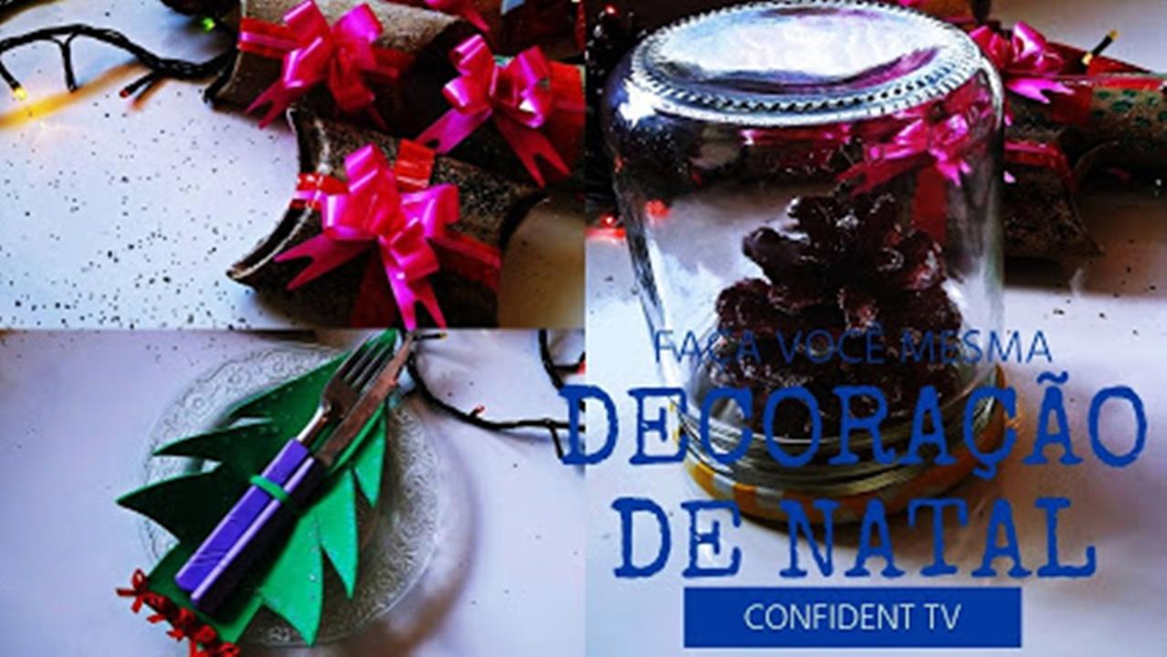 DIY - DECORAÇÃO DE NATAL | BLOG CONFIDENT