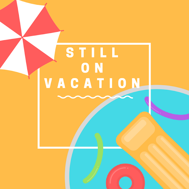 (Almost) Wordless Wednesday - still on vacation!