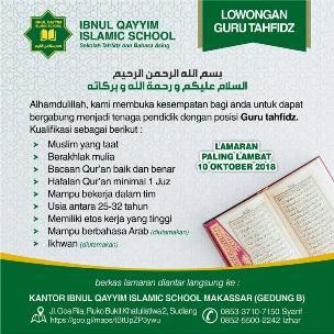 Lowongan Kerja Guru tahfidz di Ibnul Qayyim Islamic School Makassar