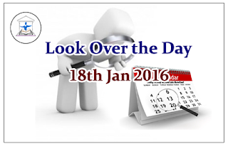 Look Over the Day – 18th Jan 2016
