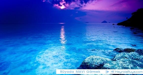 Rüyada Mavinin Görülmesi